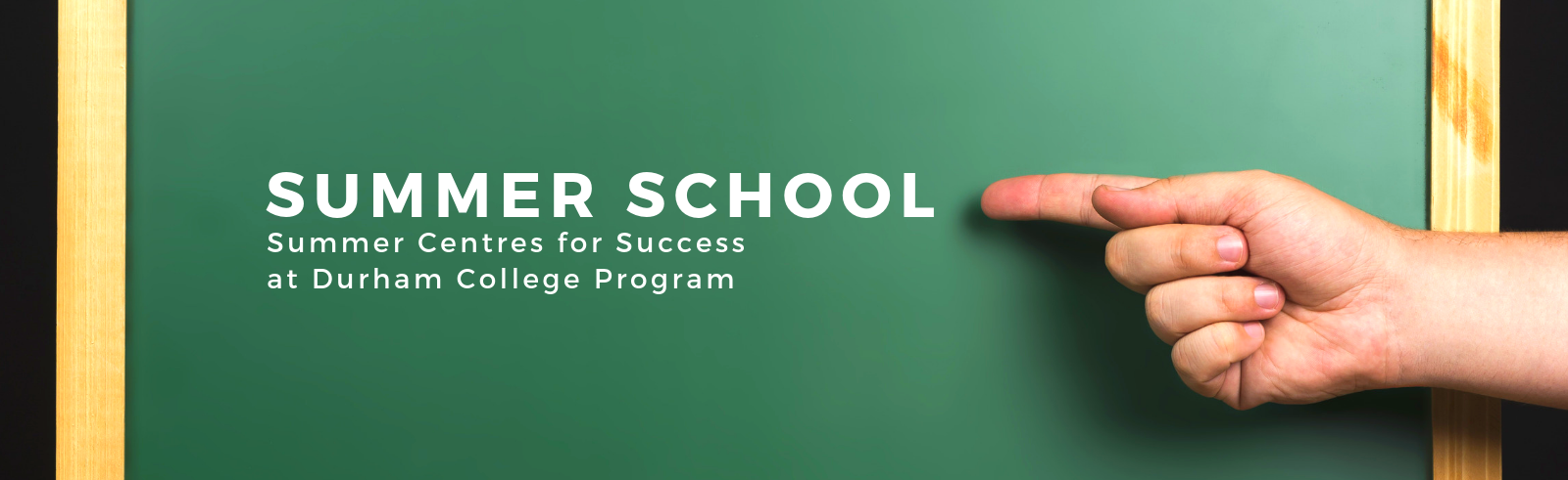 Summer Centres for Success at Durham College Page Banner