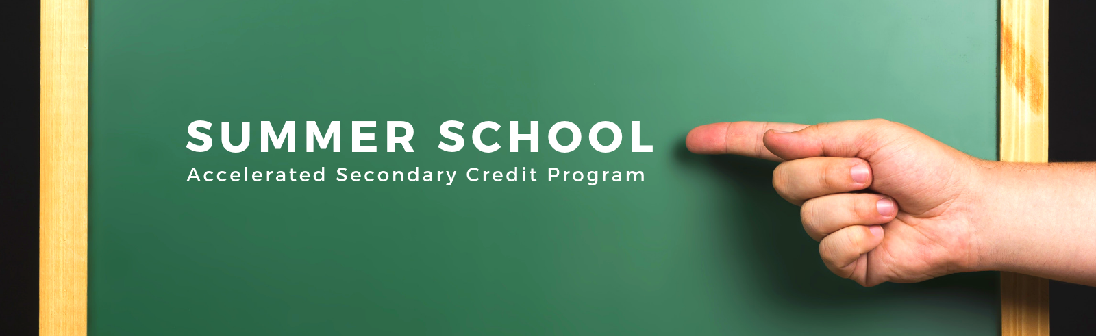 Summer School - Accelerated Credit Program Banner
